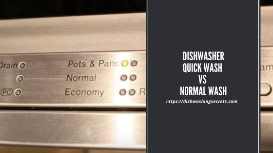 dishwasher quick wash vs normal wash